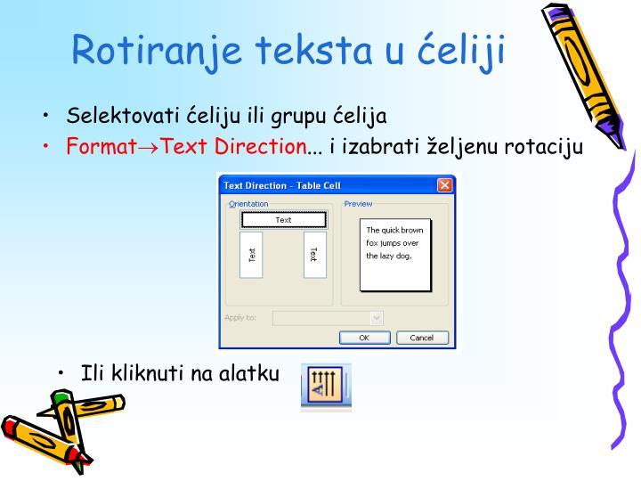 Rotiranje teksta u ćeliji