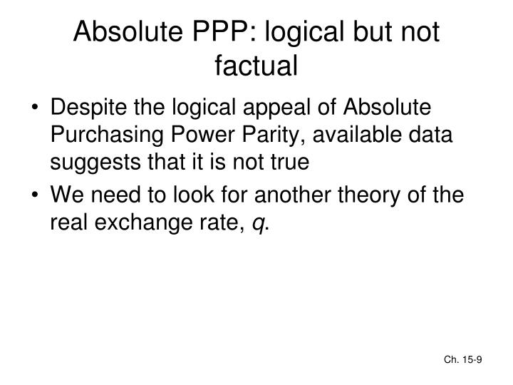 Absolute PPP: logical but not factual