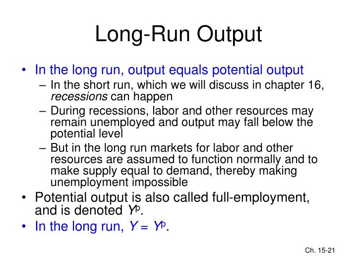 Long-Run Output