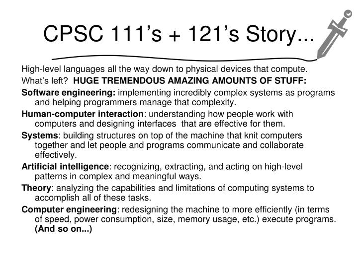 CPSC 111's + 121's Story...