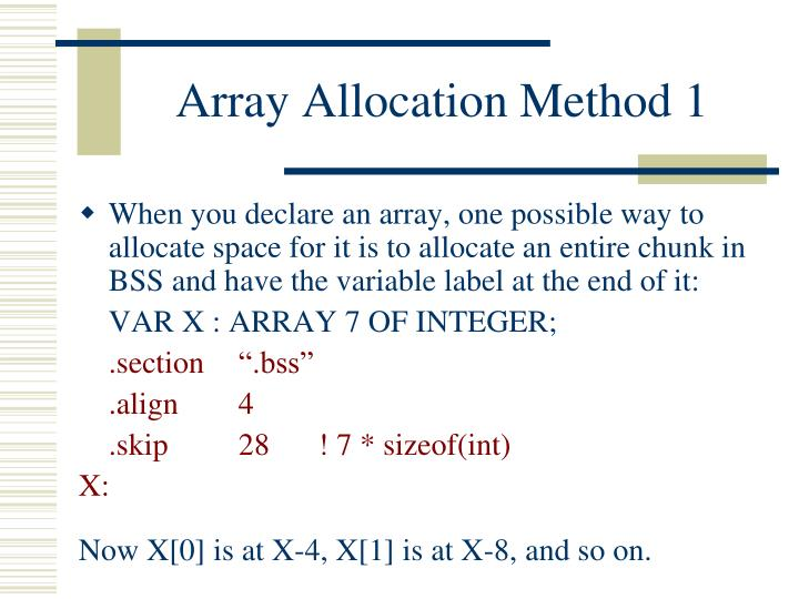 Array Allocation Method 1
