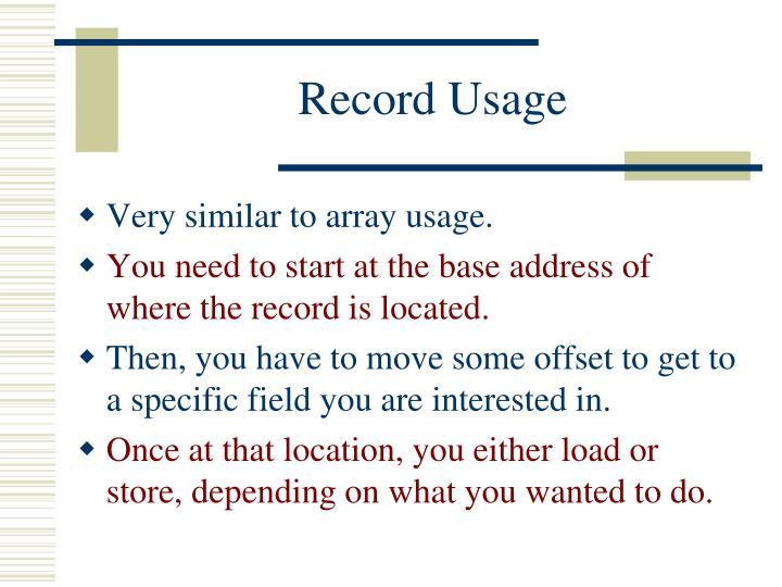 Record Usage