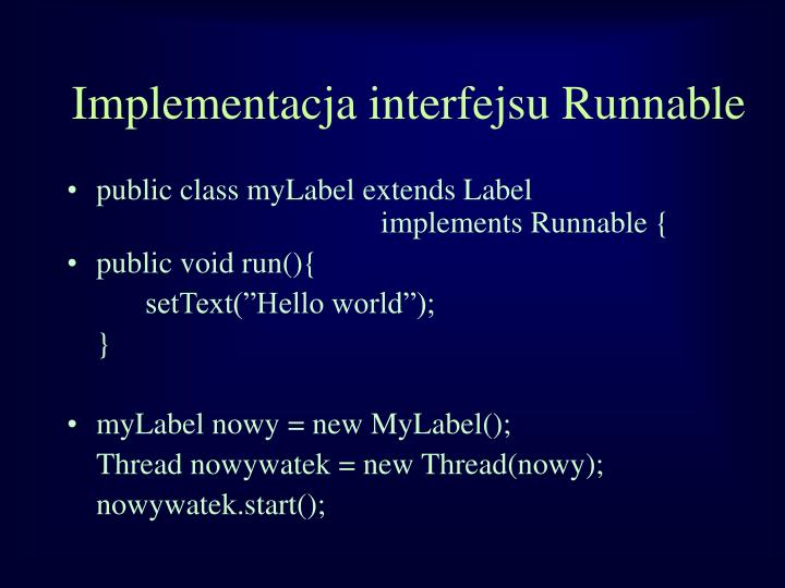 Implementacja interfejsu Runnable