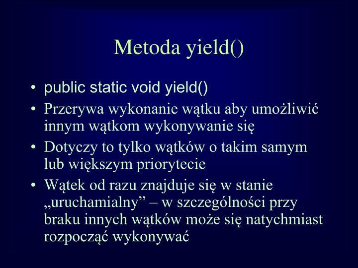 Metoda yield()