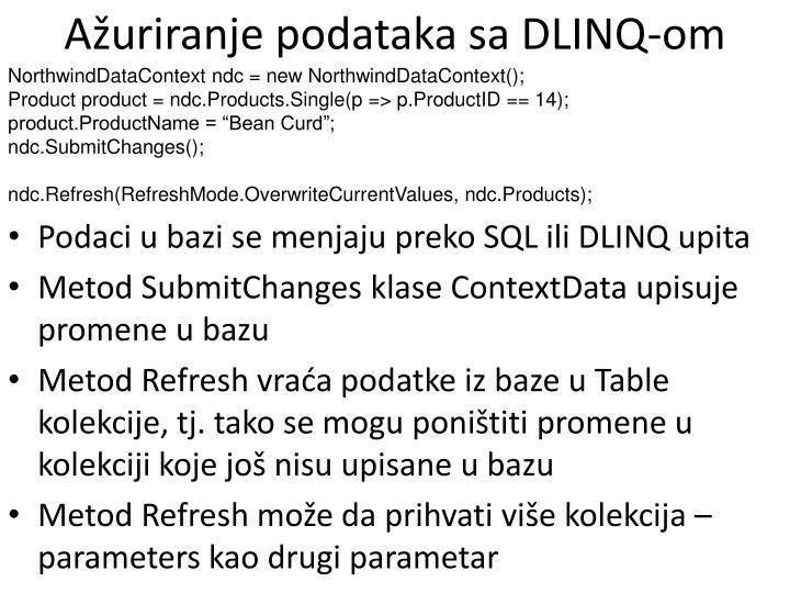Ažuriranje podataka sa DLINQ-om