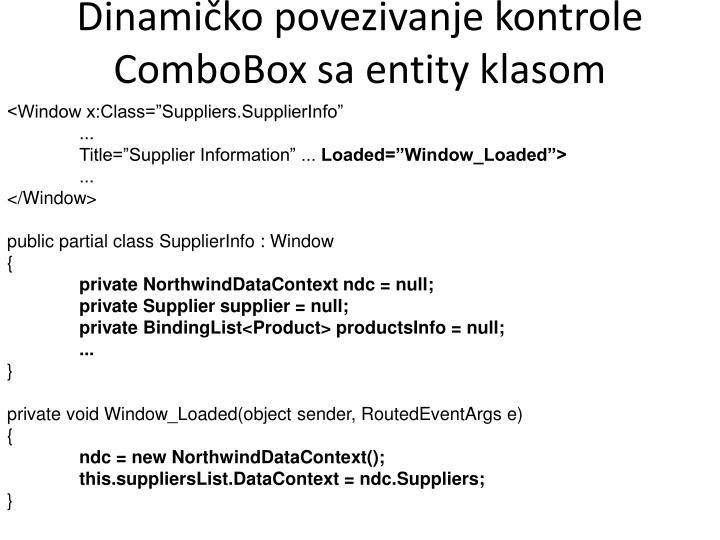 Dinamičko povezivanje kontrole ComboBox sa entity klasom