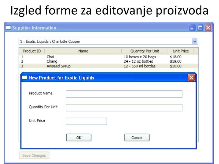 Izgled forme za editovanje proizvoda