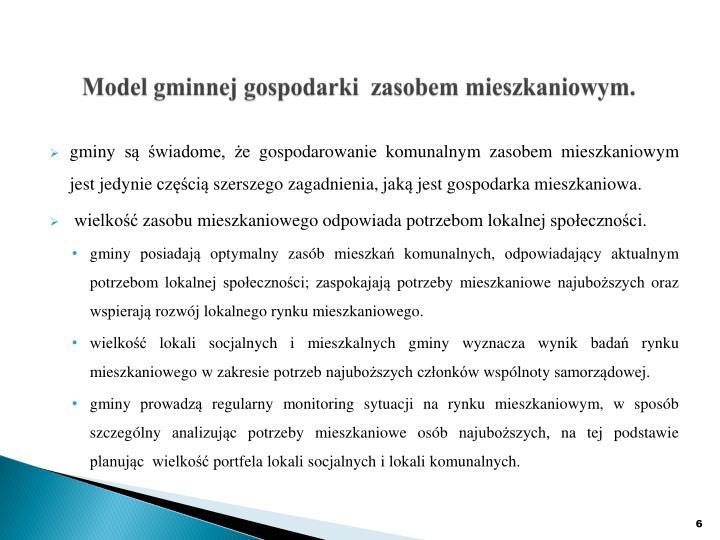 Model gminnej gospodarki  zasobem mieszkaniowym.