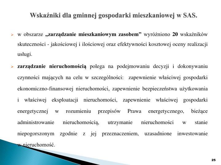 Wskaźniki dla gminnej gospodarki mieszkaniowej w SAS.
