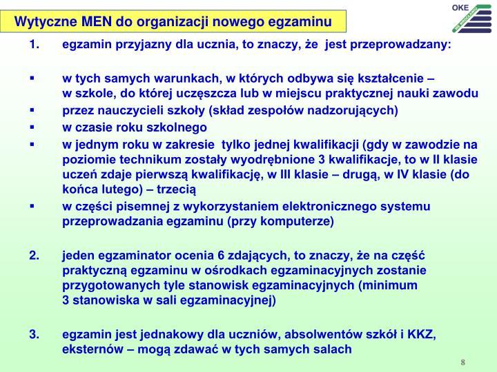 Wytyczne MEN do organizacji nowego egzaminu