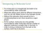 interpreting in molecular level