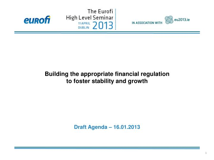 Building the appropriate financial regulation