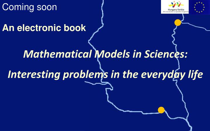 Mathematical Models in Sciences:
