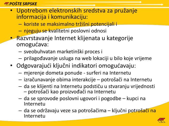 Upotrebom elektronskih sredstva za pružanje informacija i komunikaciju