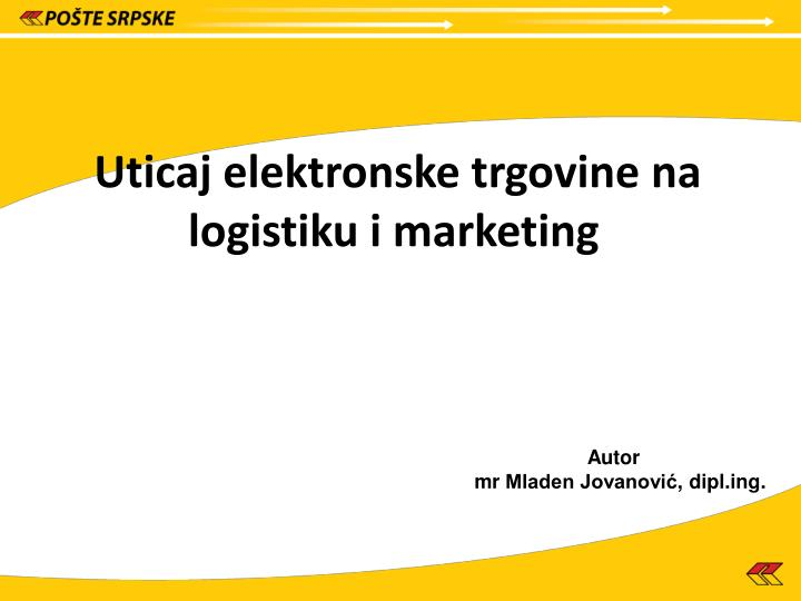 Uticaj elektronske trgovine na logistiku i marketing