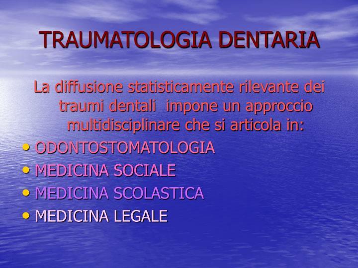 TRAUMATOLOGIA DENTARIA