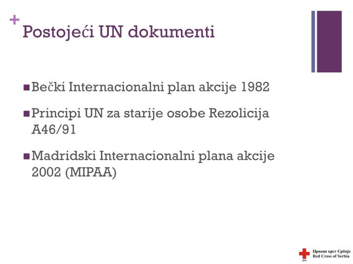 Postojeći UN dokumenti