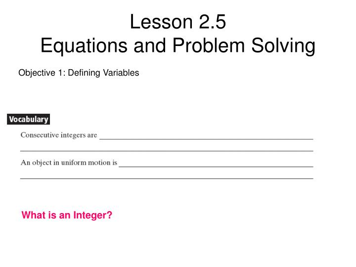 Lesson 2 5 equations and problem solving