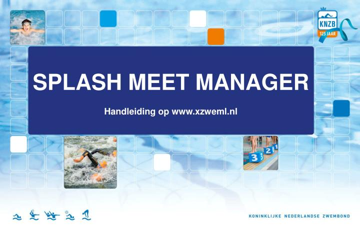 SPLASH MEET MANAGER