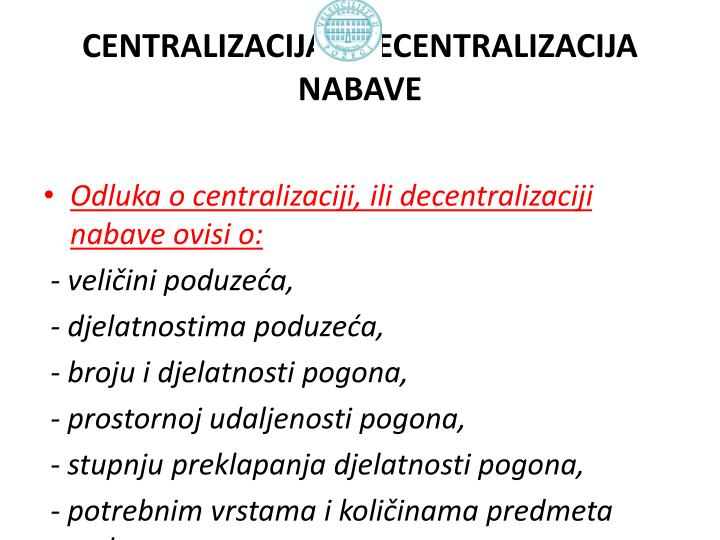 CENTRALIZACIJA I DECENTRALIZACIJA NABAVE