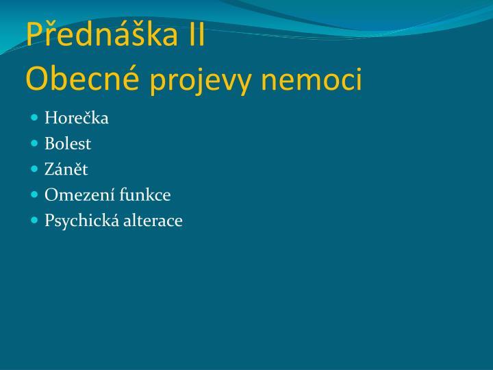 Přednáška II