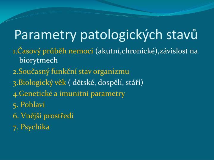Parametry patologických stavů