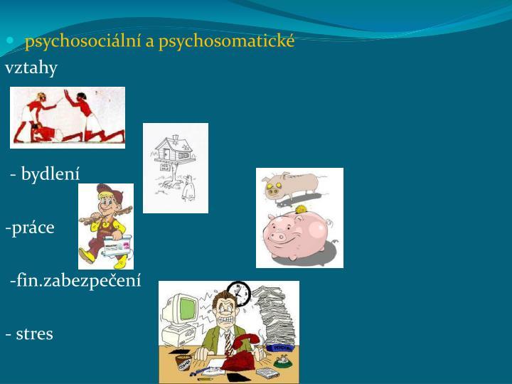 psychosociální a psychosomatické