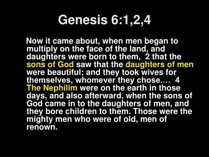 Genesis 6:1,2,4