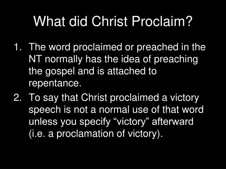 What did Christ Proclaim?