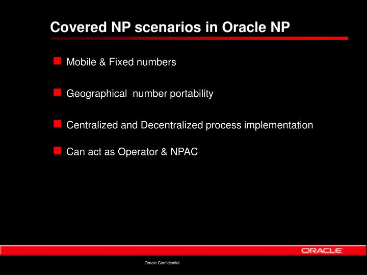Covered NP scenarios in Oracle NP
