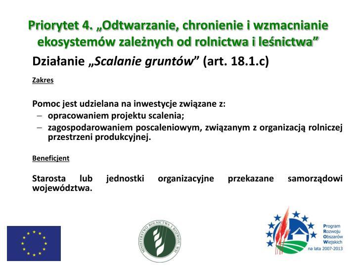 """Priorytet 4. """"Odtwarzanie, chronienie i wzmacnianie ekosystemów zależnych od rolnictwa i leśnictwa"""""""