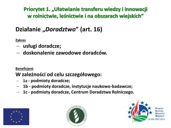 """Priorytet 1. """"Ułatwianie transferu wiedzy i innowacji"""