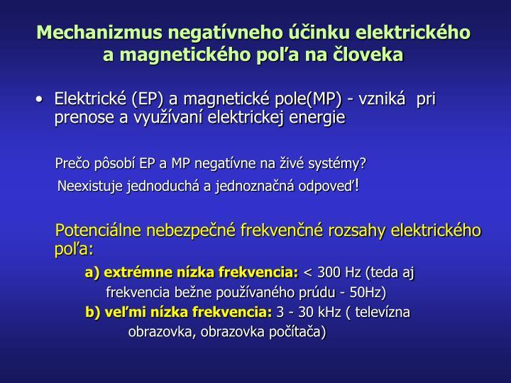 Mechanizmus negatívneho účinku elektrického