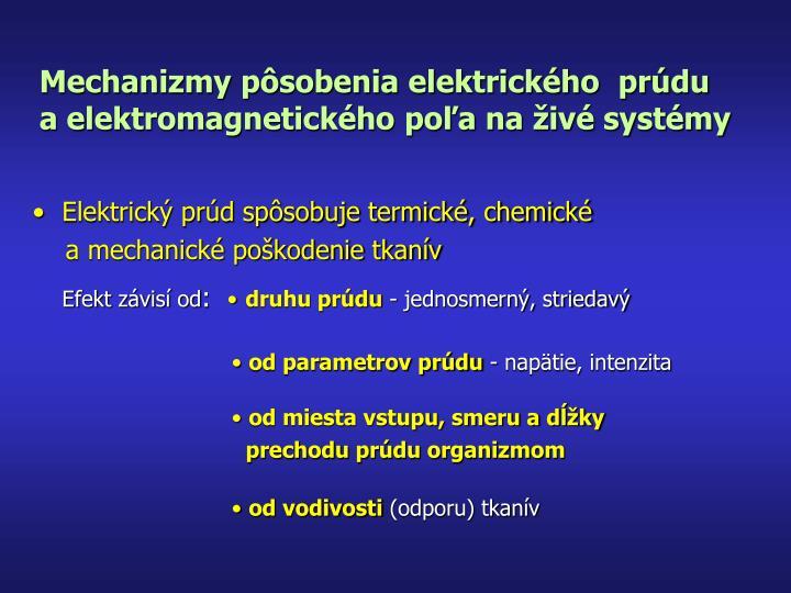 Mechanizmy pôsobenia elektrického  prúdu