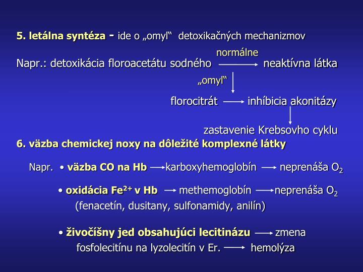 5. letálna syntéza
