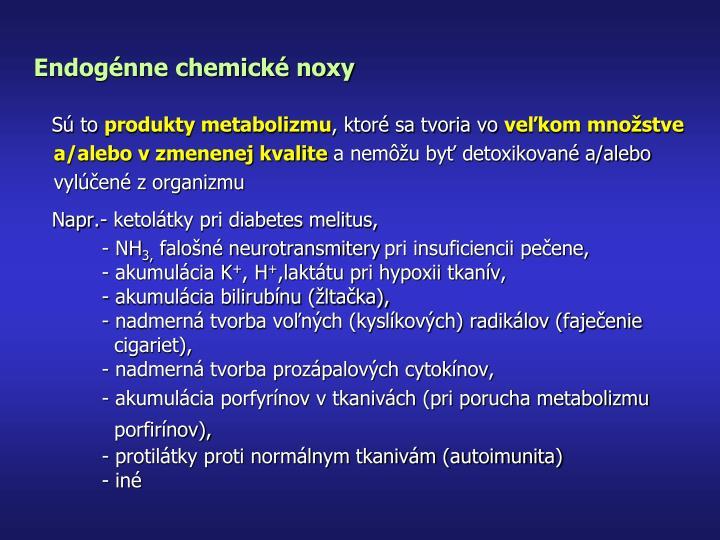 Endogénne chemické noxy
