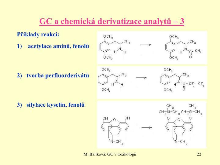 GC a chemická derivatizace analytů – 3