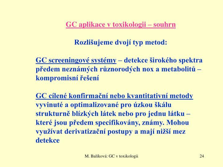 GC aplikace v toxikologii – souhrn