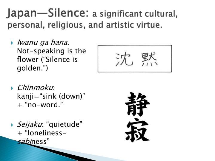 Japan—Silence: