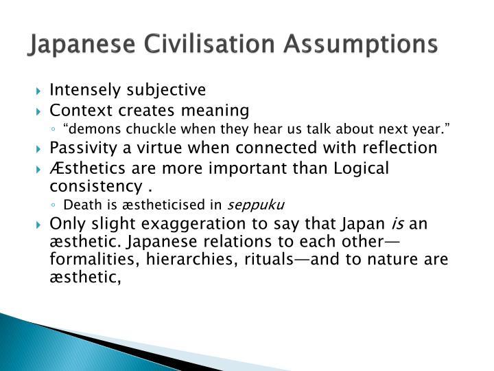 Japanese Civilisation Assumptions