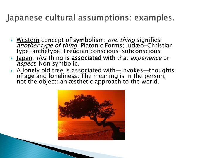 Japanese cultural assumptions: examples.