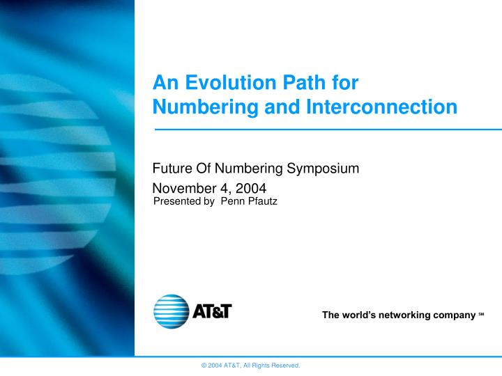 an evolution path for numbering and interconnection