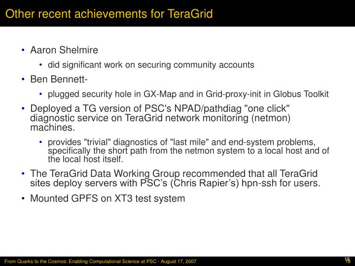 Other recent achievements for TeraGrid