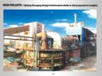 iron pellets beijing shougang design institute plant similar to that proposed for longtan