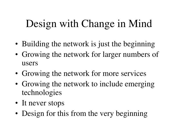Design with Change in Mind
