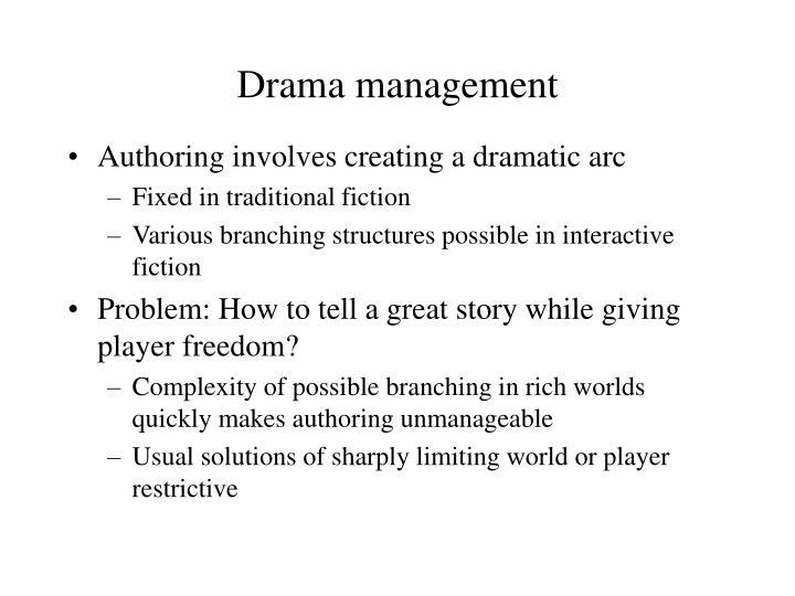 Drama management
