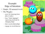 example edge of intention