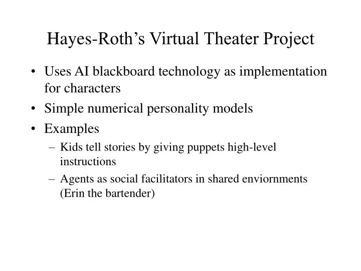 Hayes-Roth's Virtual Theater Project