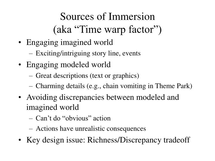 Sources of Immersion