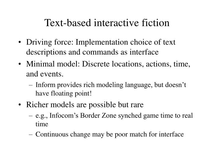 Text-based interactive fiction